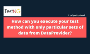 How to execute your test method with only particular sets of data from DataProvider?